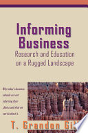 Informing Business  Research and Education on a Rugged Landscape
