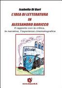L idea di letteratura in Alessandro Baricco