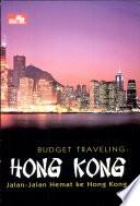 Budget Traveling  Hong Kong