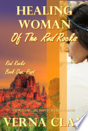 Healing Woman of the Red Rocks  PAST