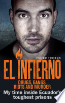 El Infierno  Drugs  Gangs  Riots and Murder
