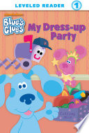 My Dress-up Party (Blue's Clues)