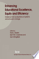 Enhancing Educational Excellence  Equity and Efficiency