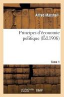 Principes D'Economie Politique. Tome Premier