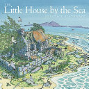 The Little House by the Sea Book PDF