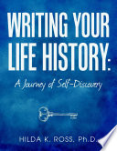 Writing Your Life History  A Journey of Self Discovery