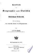 Handbuch der Geographie und Statistik des Kaiserthums Oesterreich