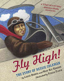 Fly High   The Story of Bessie Coleman