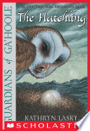 Guardians Of Ga Hoole 7 The Hatchling book
