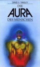 Die Aura des Menschen