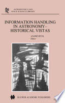 Information Handling in Astronomy   Historical Vistas