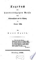 Tagebuch einer hundertt  gigen Reise durch S  ddeutschland und die Schweiz im Sommer 1825