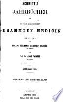 Schmidt s Jahrb  cher der in  und ausl  ndischen gesammten Medizin