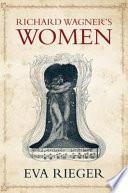 Book Richard Wagner s Women