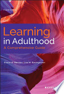 Learning in adulthood : a comprehensive guide /