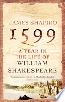 1599  A Year in the Life of William Shakespeare