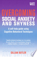 Overcoming Social Anxiety and Shyness  1st Edition
