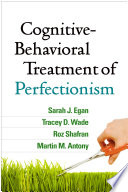 Cognitive Behavioral Treatment of Perfectionism