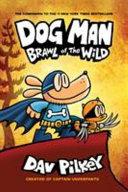 Dog Man 6 Brawl Of The Wild
