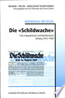 """Die """"Schildwache"""""""