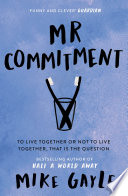 Mr Commitment by Mike Gayle