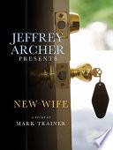 Jeffrey Archer Presents  New Wife