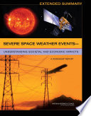 Severe Space Weather Events     Understanding Societal and Economic Impacts