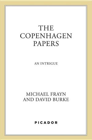 The Copenhagen Papers: An Intrigue - ISBN:9781466829435