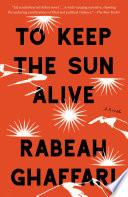 To Keep the Sun Alive Book PDF