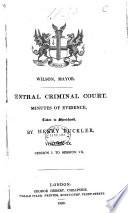 Central Criminal Court. Minutes of Evidence
