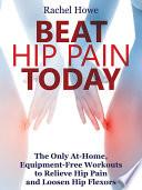 Beat Hip Pain Today