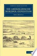 Die Amerikanische Nordpol Expedition