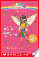 Rainbow Magic Special Edition  Kylie the Carnival Fairy