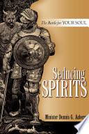 Seducing Spirits