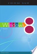Zoom sur Windows huit