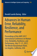 Advances in Human Error  Reliability  Resilience  and Performance