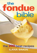 The Fondue Bible