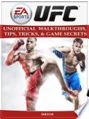 ea sports ufc unofficial walkthroughs, tips, tricks, & game secrets