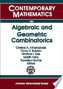 Algebraic and Geometric Combinatorics