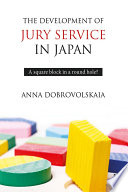 The Development of Jury Service in Japan