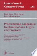 Programming Languages  Implementations  Logics  and Programs