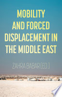 Mobility and Forced Displacement in the Middle East Book PDF