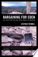 Bargaining For Eden book