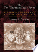 The Ten Thousand Year Fever