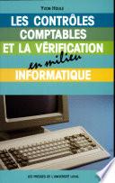 Les contrôles comptables et la vérification en milieu informatique