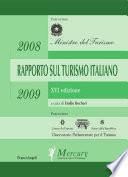 Rapporto sul turismo italiano 2008 2009  XVI Edizione