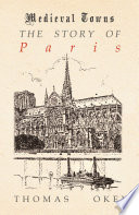 The Story of Paris  Medieval Towns Series