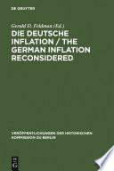 Die Deutsche Inflation / The German Inflation Reconsidered