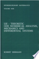 Lie Theoretic Ode Numerical Analysis  Mechanics and Differential Systems