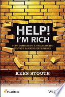 Help I M Rich